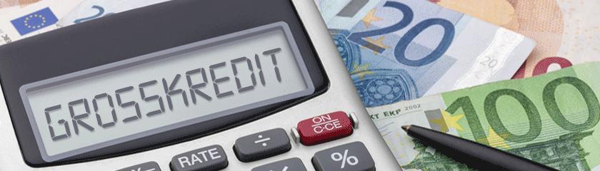Großkredite: Große Kreditsummen über einen Kreditvergleich online beantragen